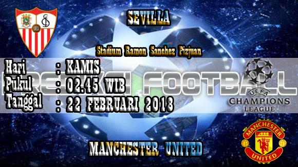 Prediksi Skor Akurat Sevilla vs Manchester United 22 Februari 2018