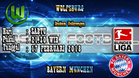 Prediksi Skor Akurat Wolfsburg Vs Bayern Munchen 17 Februari 2018