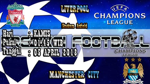 Prediksi Skor Akurat Liverpool vs Manchester City 05 April 2018