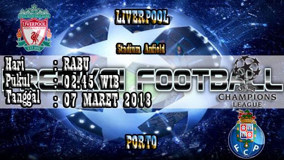 Prediksi Skor Akurat Liverpool vs Porto 07 Maret 2018