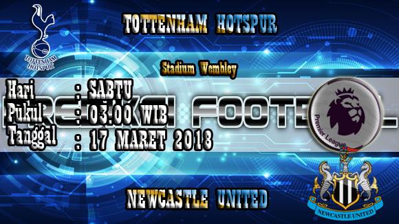 Prediksi Skor Akurat Tottenham Hotspur vs Newcastle 17 Maret 2018