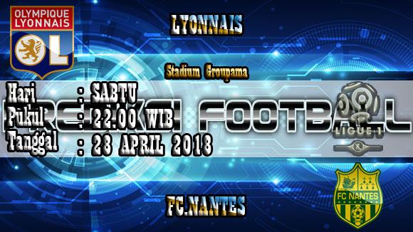 Prediksi Skor Akurat Lyonnais vs Nantes 28 April 2018