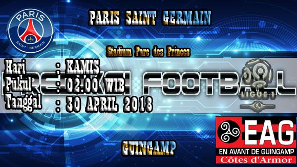 Prediksi Skor Akurat Paris Saint Germain vs Guingamp 30 April 2018