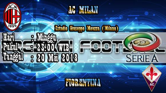 Prediksi Skor Akurat AC MILAN Vs Fiorentina 20 Mei 2018