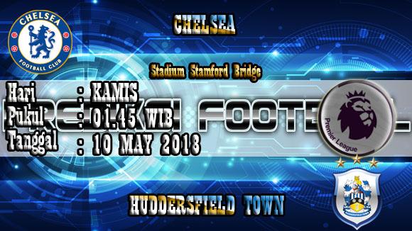 Prediksi Skor Akurat Chelsea vs Huddersfield Town 10 May 2018