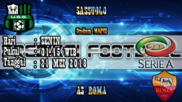 Prediksi Skor Akurat Sassuolo vs Roma 21 Mei 2018